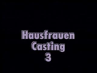 HAUSFRAUEN CASTING# 3 -..